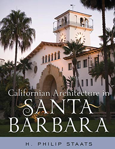 9781442224278: Californian Architecture in Santa Barbara