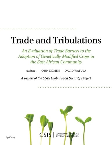 Trade and Tribulations: An Evaluation of Trade: Komen, John/ Wafula,