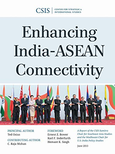 9781442225091: Enhancing India-ASEAN Connectivity (CSIS Reports)