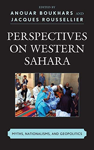 9781442226852: Perspectives on Western Sahara: Myths, Nationalisms, and Geopolitics