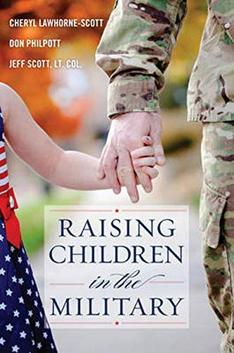 9781442227484: Raising Children in the Military (Military Life)