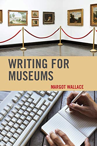 9781442227644: Writing for Museums