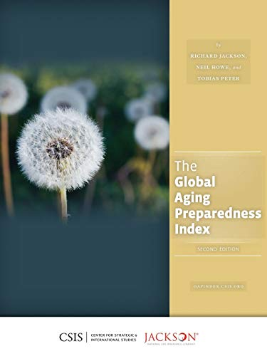 9781442227811: The Global Aging Preparedness Index (CSIS Reports)