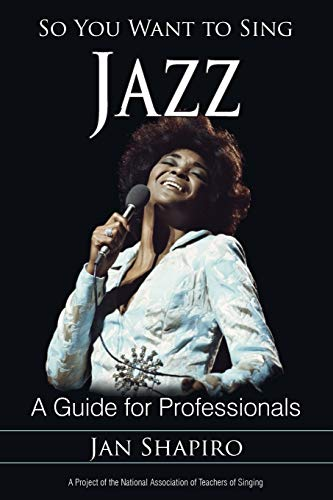 9781442229358: So You Want to Sing Jazz: A Guide for Professionals