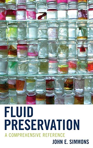 Fluid Preservation: A Comprehensive Reference: Simmons, John E.