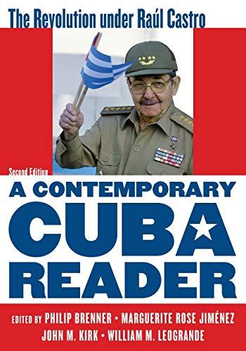 9781442230996: A Contemporary Cuba Reader: The Revolution Under Raúl Castro: The Revolution under Raúl Castro, Second Edition