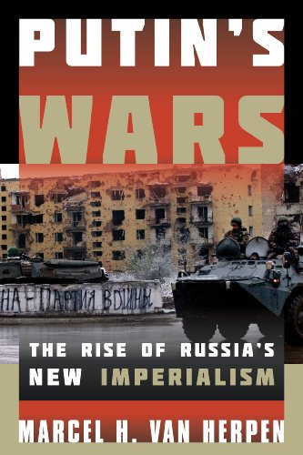 9781442231368: Putin's Wars: The Rise of Russia's New Imperialism