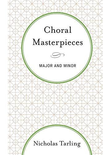 Choral Masterpieces: Nicholas Tarling