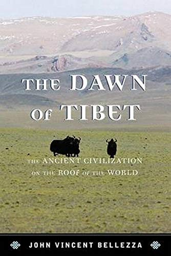9781442234611: The Dawn of Tibet: The Ancient Civilization on the Roof of the World