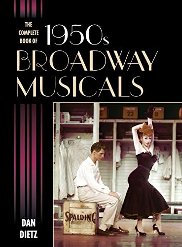 9781442235045: The Complete Book of 1950s Broadway Musicals