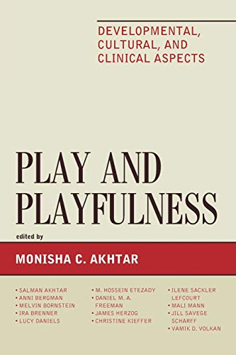 9781442235106: Play and Playfulness: Developmental, Cultural, and Clinical Aspects