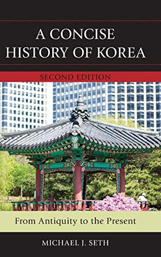 9781442235168: A Concise History of Korea: From Antiquity to the Present