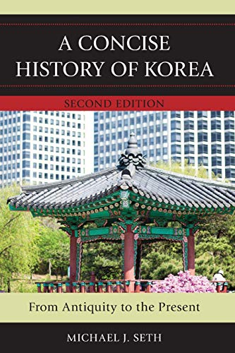 9781442235175: A Concise History of Korea: From Antiquity to the Present