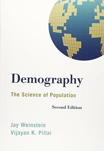 Demography: The Science of Population: Weinstein, Jay; Pillai,