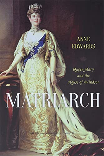 9781442236554: Matriarch: Queen Mary and the House of Windsor
