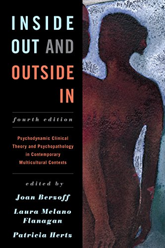 9781442236837: Inside Out and Outside In: Psychodynamic Clinical Theory and Psychopathology in Contemporary Multicultural Contexts