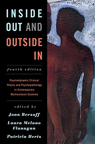 9781442236844: Inside Out and Outside In: Psychodynamic Clinical Theory and Psychopathology in Contemporary Multicultural Contexts