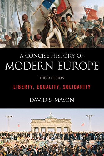 9781442236967: A Concise History of Modern Europe: Liberty, Equality, Solidarity