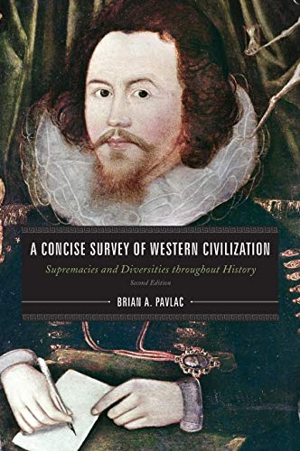 9781442237667: A Concise Survey of Western Civilization: Supremacies and Diversities throughout History
