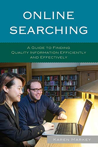9781442238848: Online Searching: A Guide to Finding Quality Information Efficiently and Effectively