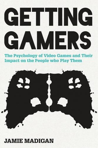 9781442239999: Getting Gamers: The Psychology of Video Games and Their Impact on the People who Play Them