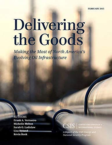Delivering the Goods: Making the Most of: Verrastro, Frank A.,