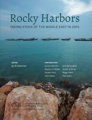 9781442240964: Rocky Harbors: Taking Stock of the Middle East in 2015 (CSIS Reports)