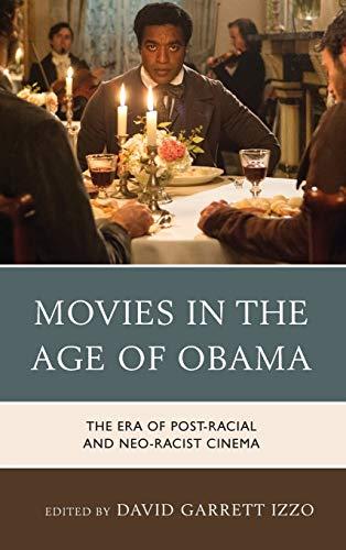 Movies in the Age of Obama: David Garrett Izzo