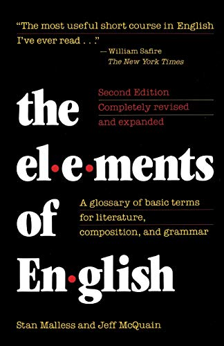 The Elements of English: A Glossary of Basic Terms for Literature, Composition, and Grammar: ...