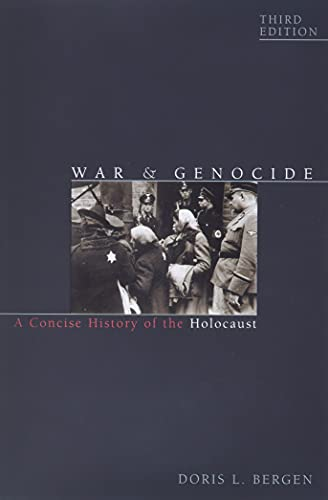 9781442242289: War and Genocide: A Concise History of the Holocaust (Critical Issues in World and International History)