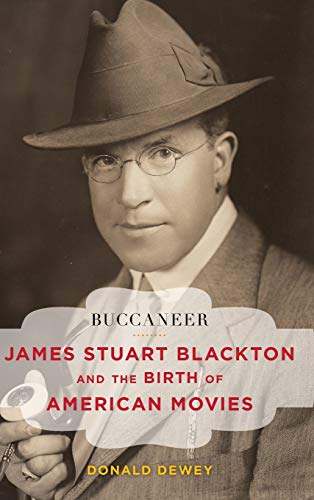 9781442242586: Buccaneer: James Stuart Blackton and the Birth of American Movies (Film and History)