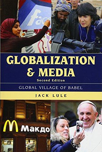 Globalization and Media: Global Village of Babel: Lule, Jack