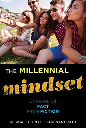 9781442245174: The Millennial Mindset: Unraveling Fact from Fiction