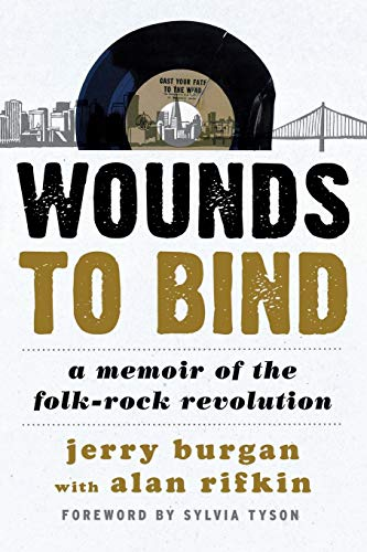 Wounds to Bind a Memoir of Thepb: Burgan, Jerry