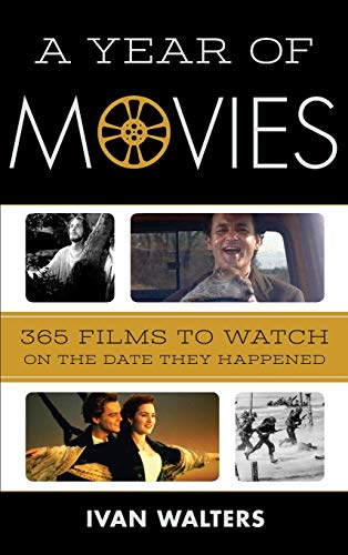 A Year of Movies: Ivan Walters