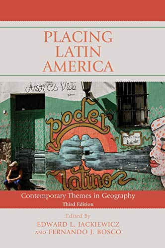 9781442246812: Placing Latin America: Contemporary Themes in Geography