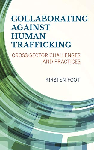 9781442246928: Collaborating against Human Trafficking: Cross-Sector Challenges and Practices