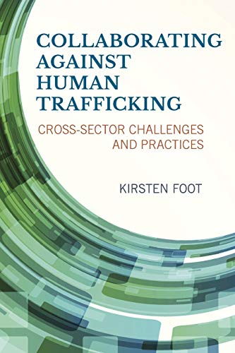 9781442246935: Collaborating against Human Trafficking: Cross-Sector Challenges and Practices
