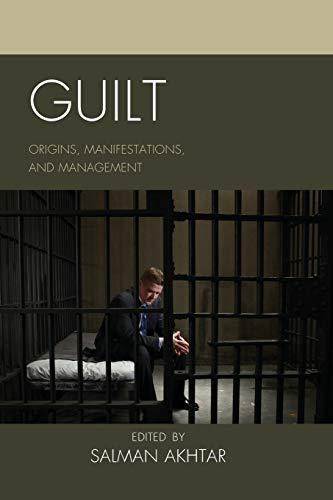 9781442247819: Guilt: Origins, Manifestations, and Management (Margaret S. Mahler)