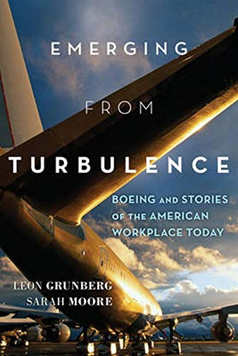 9781442248540: Emerging from Turbulence: Boeing and Stories of the American Workplace Today