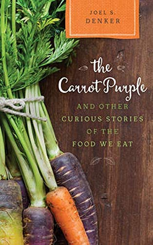 9781442248854: The Carrot Purple and Other Curious Stories of the Food We Eat (Rowman & Littlefield Studies in Food and Gastronomy)