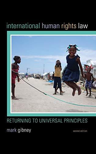 9781442249097: International Human Rights Law: Returning to Universal Principles
