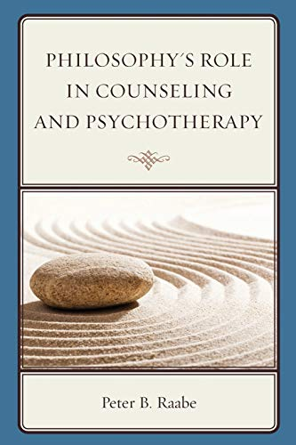 Philosophy's Role in Counseling and Psychotherapy (Paperback)