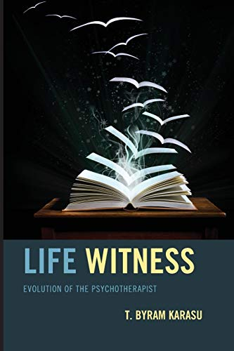 9781442250895: Life Witness: Evolution of the Psychotherapist