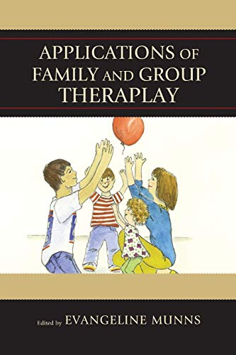 9781442250901: Applications of Family and Group Theraplay
