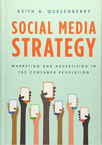 9781442251526: Social Media Strategy: Marketing and Advertising in the Consumer Revolution