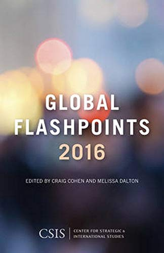 9781442251885: Global Flashpoints 2016: Crisis and Opportunity (CSIS Reports)