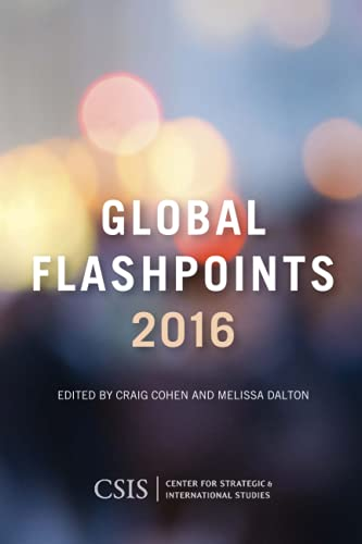 9781442251892: Global Flashpoints 2016: Crisis and Opportunity (CSIS Reports)