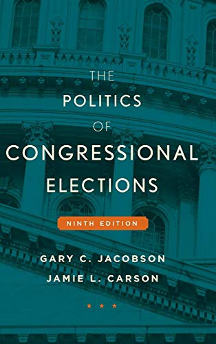 9781442252615: The Politics of Congressional Elections