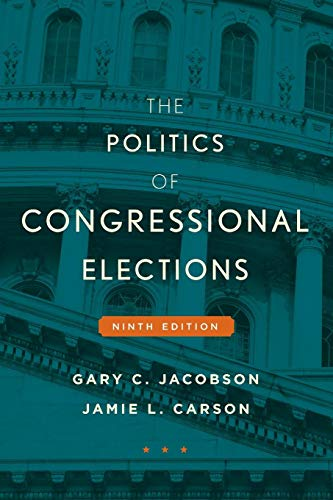 9781442252622: The Politics of Congressional Elections